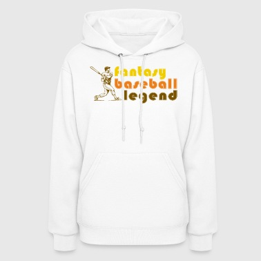 Legend Fantasy Baseball Legend - Women's Hoodie