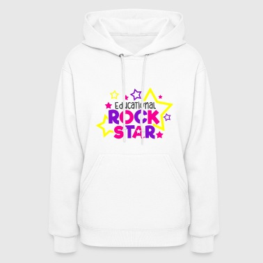 Education Culture Educational Rockstar School Education Gift - Women's Hoodie