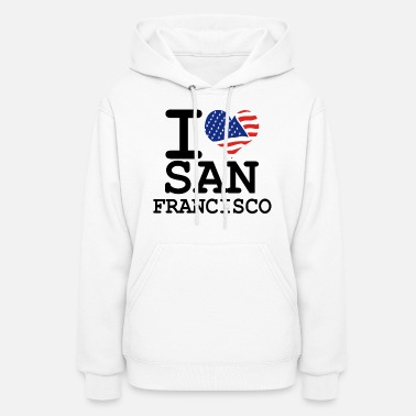 I Love San Francisco i love san francisco - Women's Hoodie