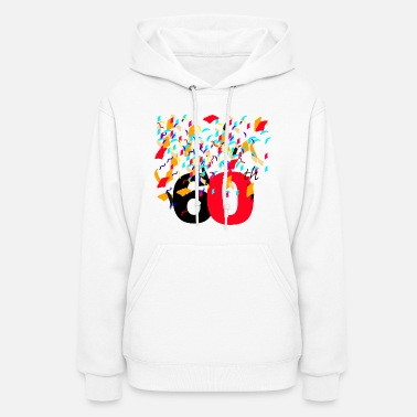 60th Birthday 60th Celebrating,Anniversary,Birthday T-shirt  - Women's Hoodie