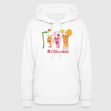 Plastic straw rejected when flirting with drinks - Women's Hoodie