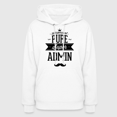 100 percent pure super admin - Women's Hoodie