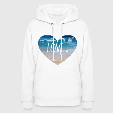 Love the Beach - Women's Hoodie