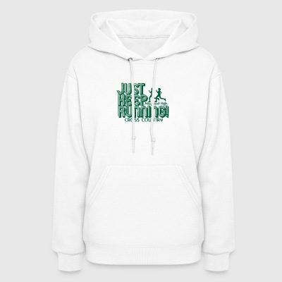 Just Keep Running Maynard High Cross Country - Women's Hoodie
