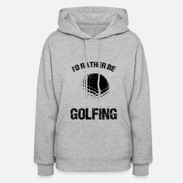 Golf Course Golf Golfer Golfing Golf ball Golf course - Women's Hoodie