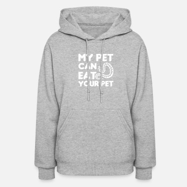 Eat My Pet Can Eat Your Pet Ball Python Love - Women's Hoodie