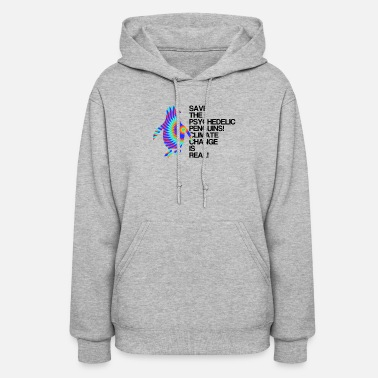 Change Penguins | Global Warming Climate Change - Women's Hoodie