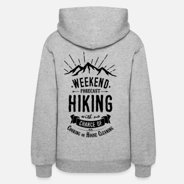 Hiking Hiking T-shirt - Weekend Forecast - Women's Hoodie