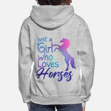 Just Just a Girl Who Loves Horses - Women's Hoodie