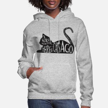 Cat Three Cats Ago - Women's Hoodie