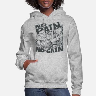 Gain no pain no gain - Women's Hoodie