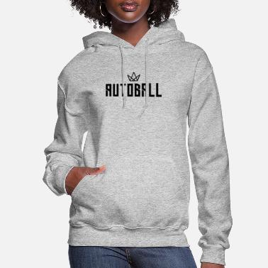 Ball Sport Autoball Ball Sports - Women's Hoodie