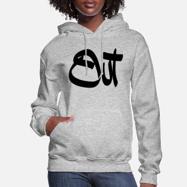 Out out - Women's Hoodie
