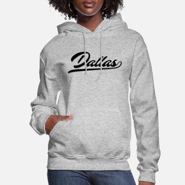City Of Dallas Dallas City T-Shirt - Women's Hoodie