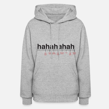 Quotes Breaking Down Laughter - Women's Hoodie
