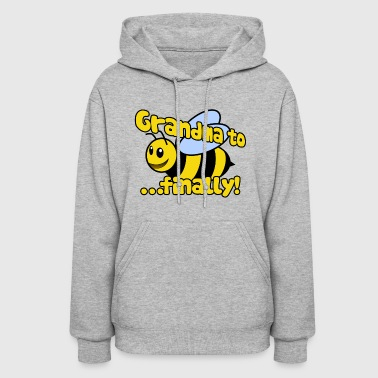 Finally Grandma to be finally - Women's Hoodie