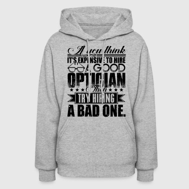 Optician Optician - Women's Hoodie