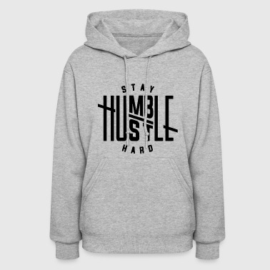 Stay Fresh Stay Humble - Women's Hoodie