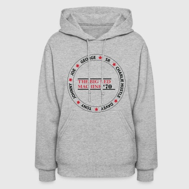 Cincinnati THE BIG RED MACHINE - Women's Hoodie