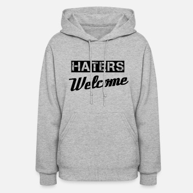 Hater Haters - Women's Hoodie