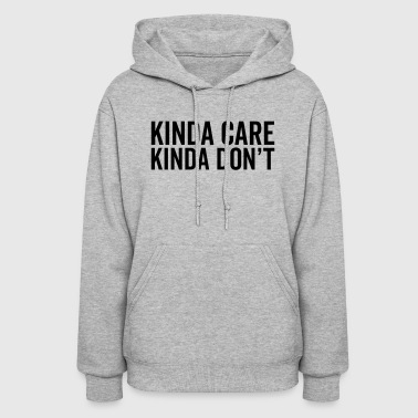 Typo Kinda Care Funny Quote - Women's Hoodie