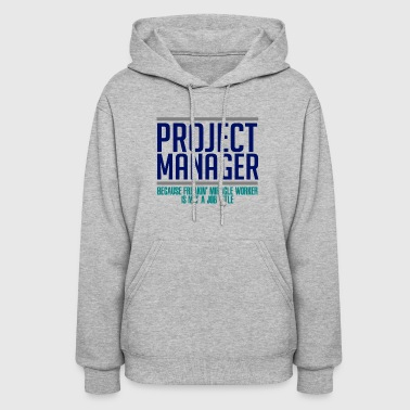 Project Manager - Women's Hoodie