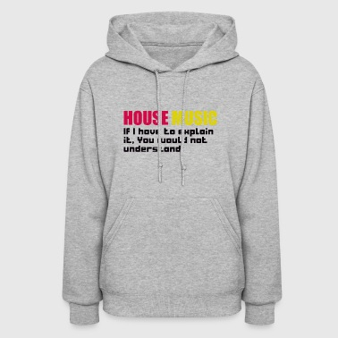 IF I HAVE TO EXPLAIN - Women's Hoodie
