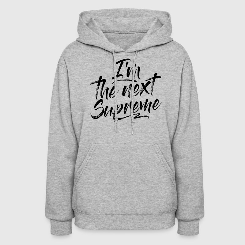 THE NEXT SUPREME - Women's Hoodie