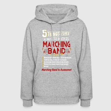 I Like Almost As Much As Marching Band T Shirt - Women's Hoodie