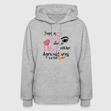 A girl that's in love with her agricultural worker - Women's Hoodie