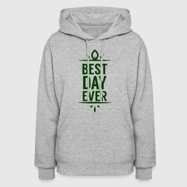Best Day Ever Wedding - Women's Hoodie