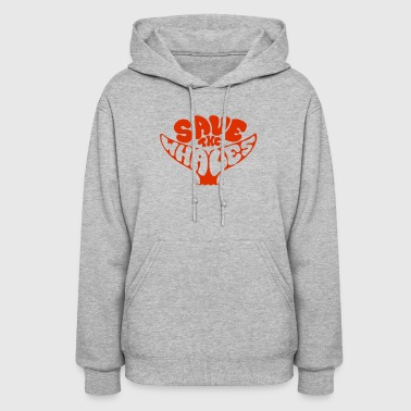 Save the Whales - Women's Hoodie