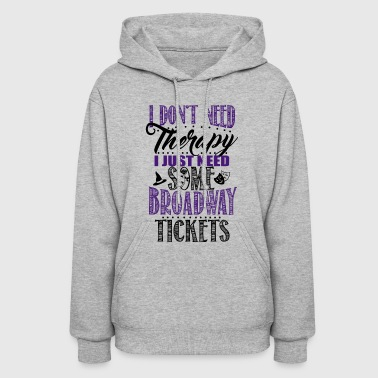 Broadway Tickets - Women's Hoodie