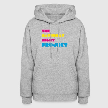 The Saturday Night Project - Women's Hoodie