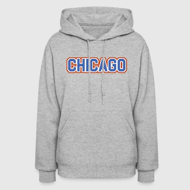 Chicago, Illinois - The Cubs - Women's Hoodie