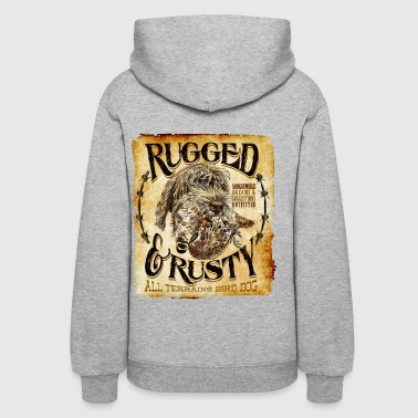 Rugged rugged and rusty - Women's Hoodie