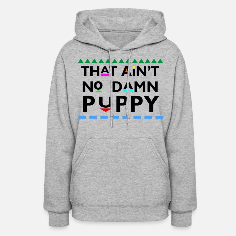Martin Hoodies & Sweatshirts - That Aint No Damn Puppy - Women's Hoodie heather gray