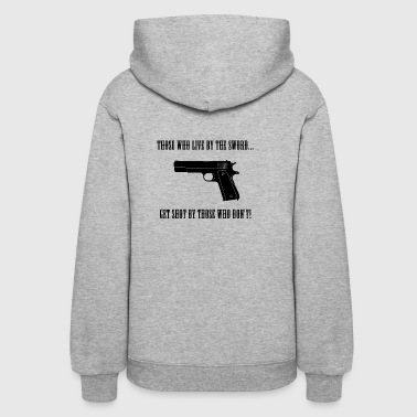 Those Who Live by the Sword Banner - Women's Hoodie