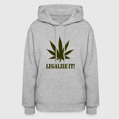 Legalize It - Women's Hoodie