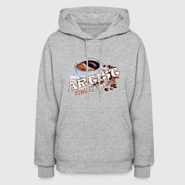 Artist Powered By Coffee Shirt - Women's Hoodie