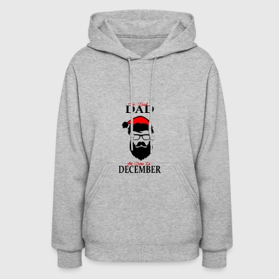 The Best Dad Are Born In December - Women's Hoodie