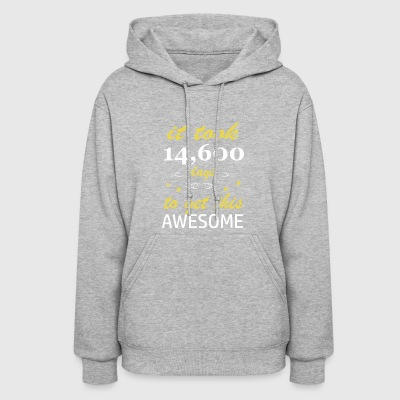 It took 40 years to get this awesome - Women's Hoodie