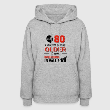 Funny 80 year old gifts - Women's Hoodie