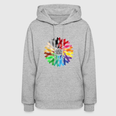 I HATE CANCER IN ALL COLORS!! - Women's Hoodie