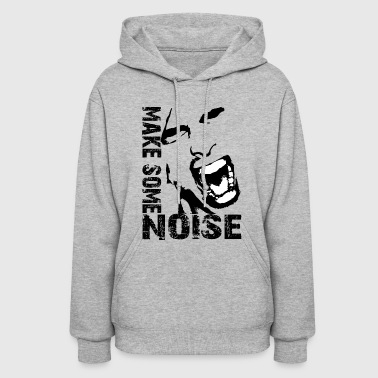 make some noise face / Noise - Women's Hoodie