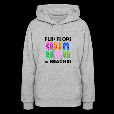 FLIP FLOP AND BEACHES - Women's Hoodie