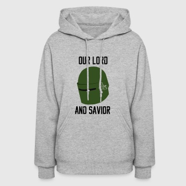 Tachanka - Our Lord And Savior - Women's Hoodie