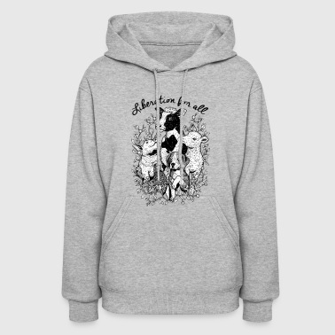Liberation for all VEGAN - Women's Hoodie