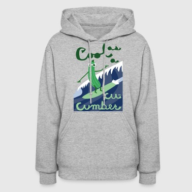 cool as a cucumber - Women's Hoodie