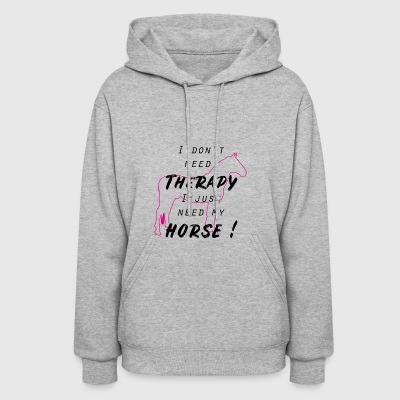 Horse Horses Riding Therapy Horseback Ride Gift - Women's Hoodie